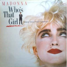 Madonna - Whos That Girl (Original Motion Picture Soundtrack)