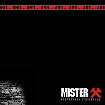 Mister X - Anti... Anti...