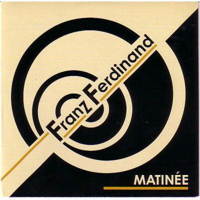 Franz Ferdinand - Matinee 7''