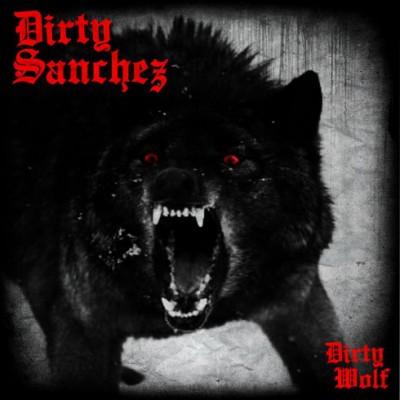 Dirty Sanchez - Dirty Wolf