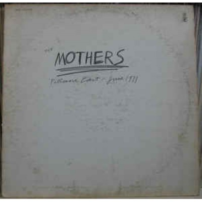 The Mothers Of Invention ( Frank Zappa )  – Fillmore East, June LP Canada 1971