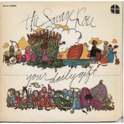 The Savage Rose ‎– Your Daily Gift LP US Gatefold 1970