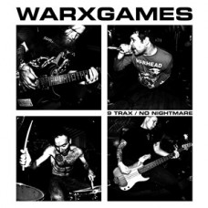 Warxgames - 9 Trax / No Nightmare