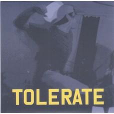 Tolerate – Tolerate 7'' Blue Vinyl
