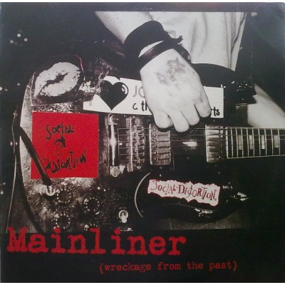 Social Distortion - Mainliner (Wreckage From The Past) LP NEW 2019 Reissue