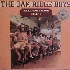 The Oak Ridge Boys - YAll Come Back Saloon