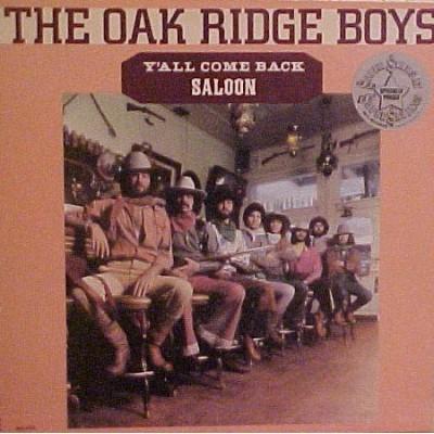 The Oak Ridge Boys - YAll Come Back Saloon