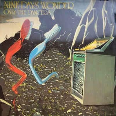 Nine Days Wonder – Only The Dancers LP Germany 1974 Gatefold