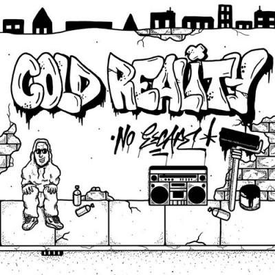 Cold Reality - No Escape