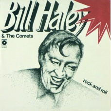 Bill Haley & The Comets - Rock And Roll