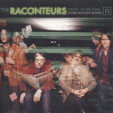The Raconteurs - Steady, As She Goes / Store Bought Bones 7''
