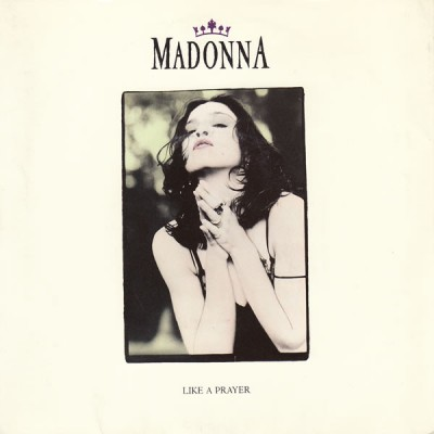 Madonna - Like A Prayer 7''