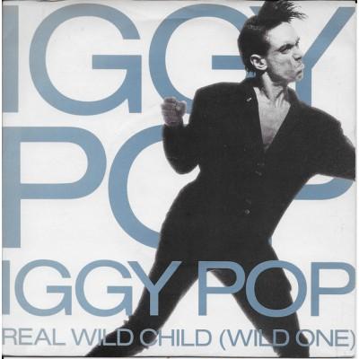 Iggy Pop - Real Wild Child (Wild One) 7''
