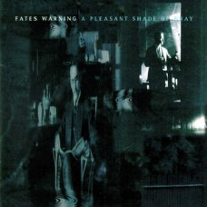 Fates Warning - A Pleasant Shade Of Gray