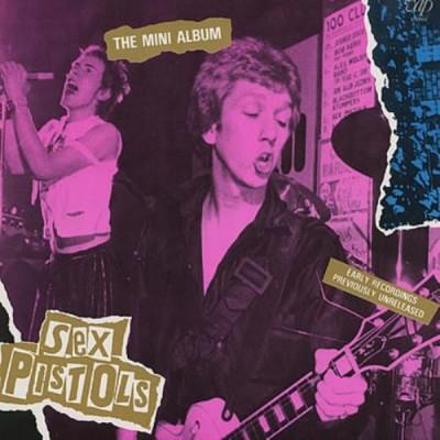 Sex Pistols - The Mini-Album