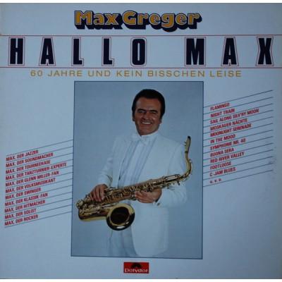 Max Greger - Hallo Max