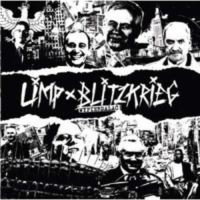 Limp Blitzkrieg - Wypierdalać!