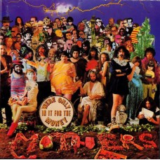 The Mothers Of Invention (Frank Zappa) - Were Only In It For The Money