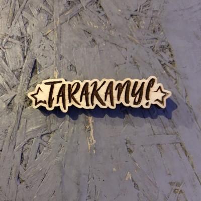 Значок Tarakany! деревянный